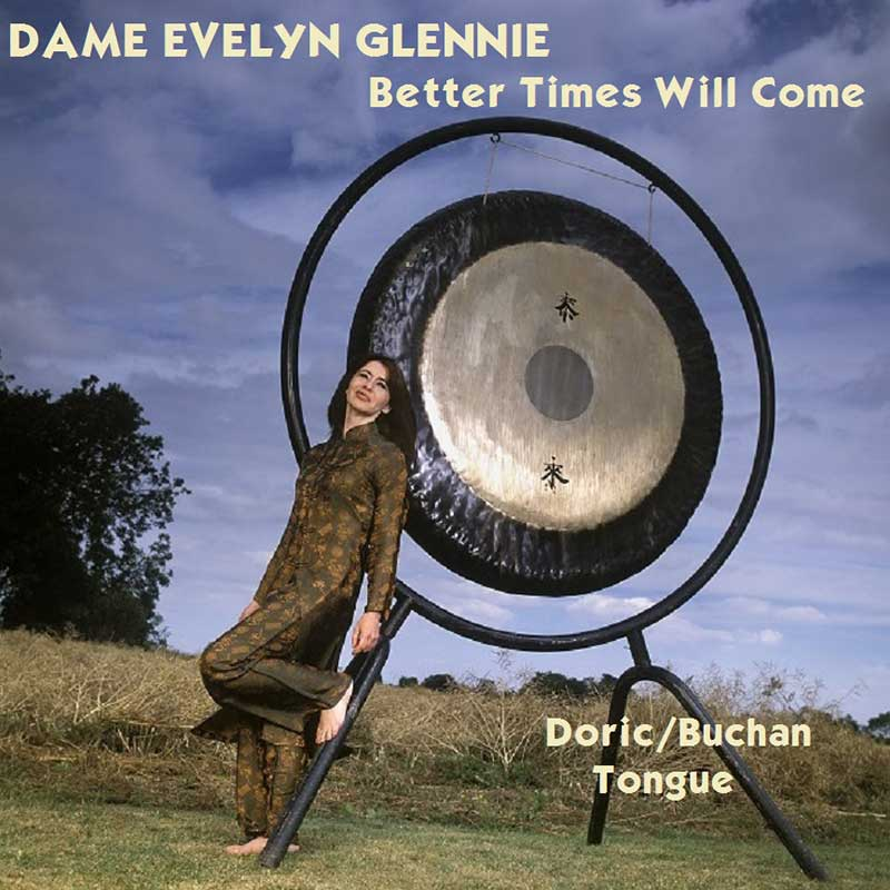 Better Times Will Come by Janis Ian Performed by Dame Evelyn Glennie - Photo by Eric Richmond
