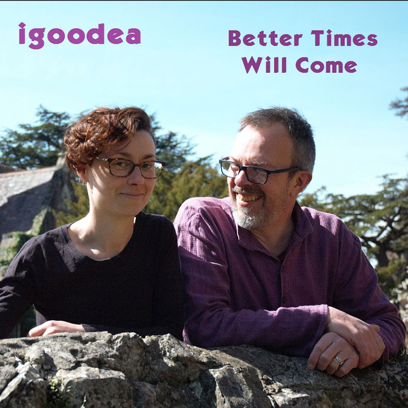 Better Times Will Come by Janis Ian Performed by igoodea