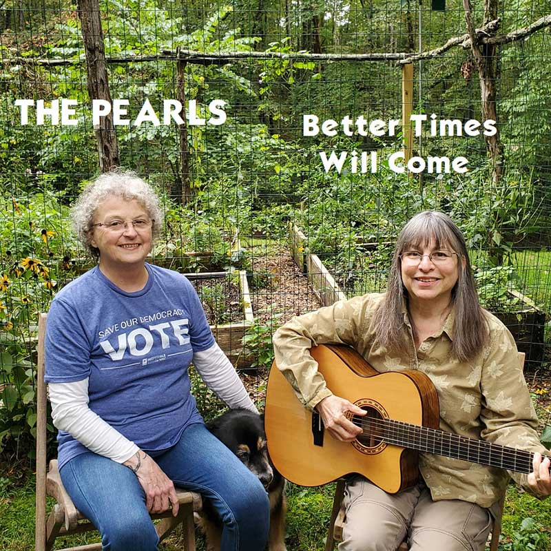 Better Times Will Come by Janis Ian Performed by The Pearls