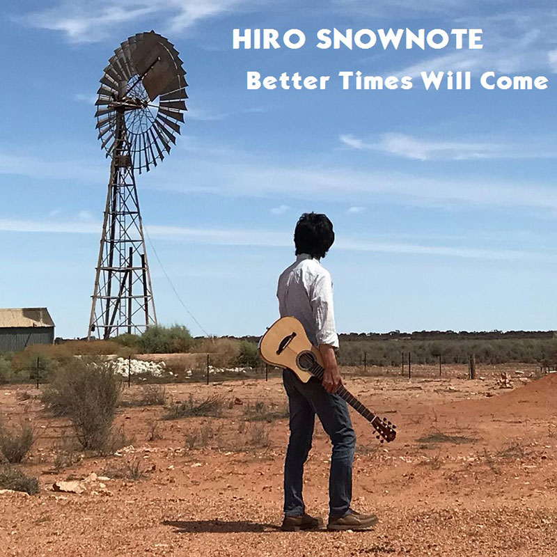Better Times Will Come by Janis Ian Performed by Hiro Snownote