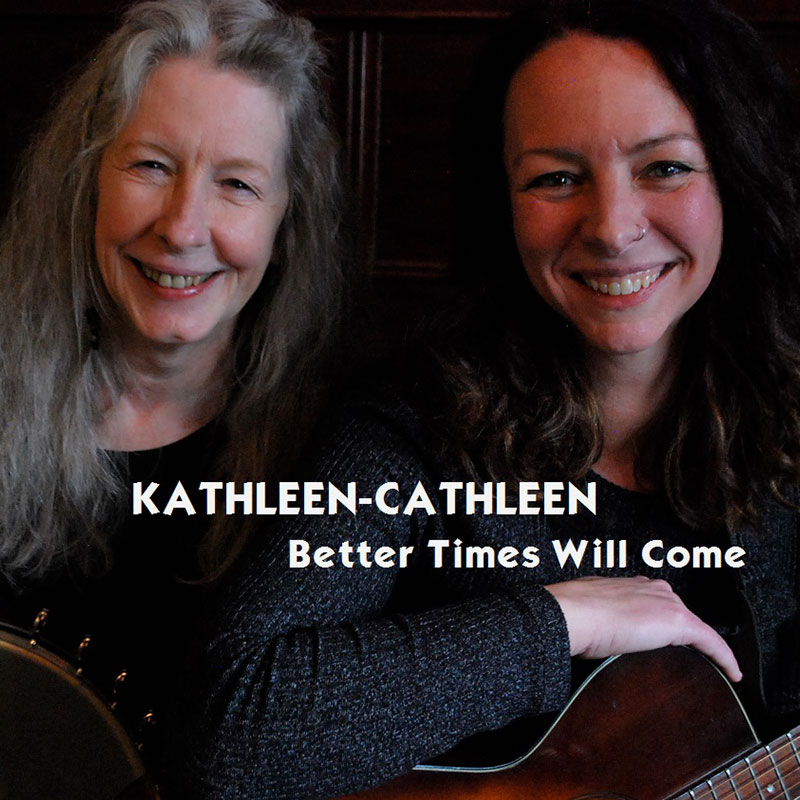 Better Times Will Come by Janis Ian Performed by Kathleen-Cathleen - Photo by Kim Ferris