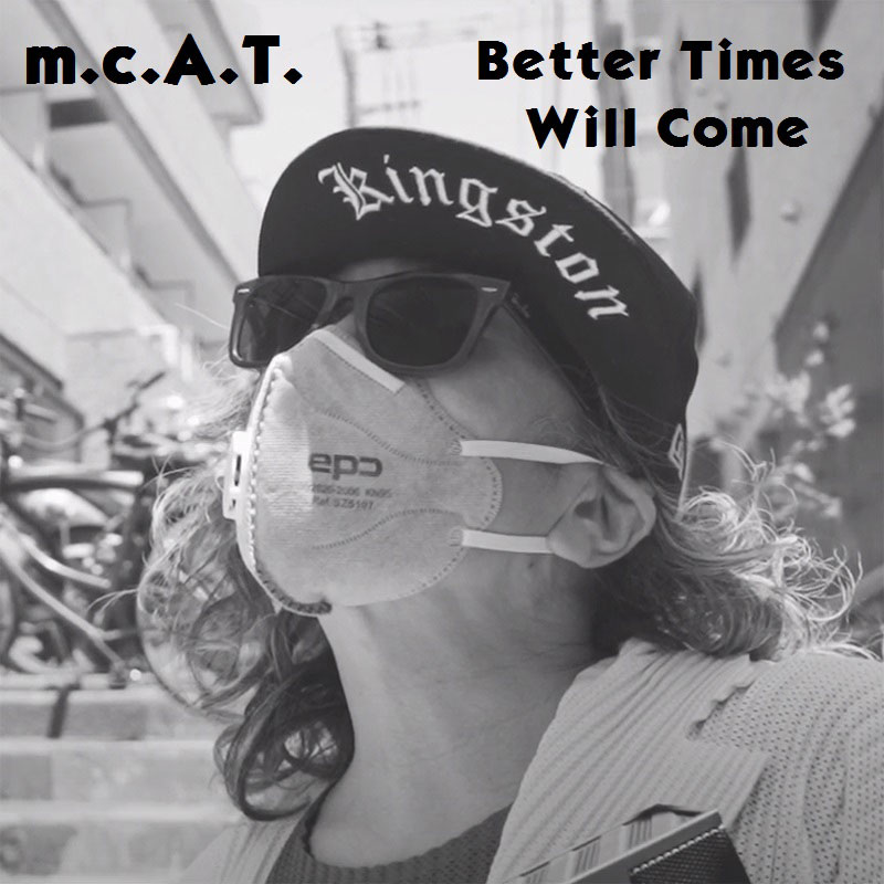 Better Times Will Come by Janis Ian Performed by m.c.A.T.